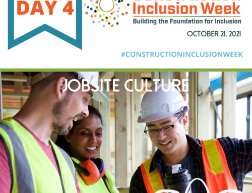Construction Inclusion Week – Day 4