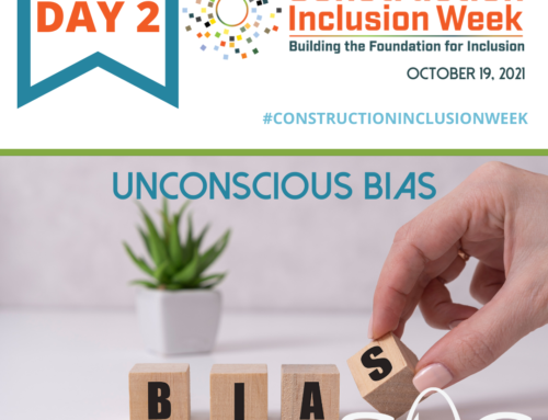 Construction Inclusion Week – Day 2