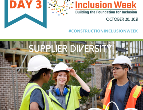 Construction Inclusion Week – Day 3